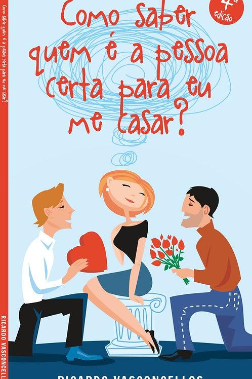 E-book - Como saber que é a pessoa certa para eu me casar