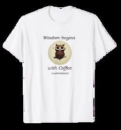 Wisdom Begins with Coffee