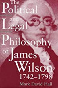 Cover for The Political and Legal Philosophy of James Wilson 1742-1798