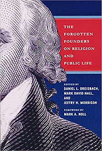 The Forgotten Founders on Religon and Public Life