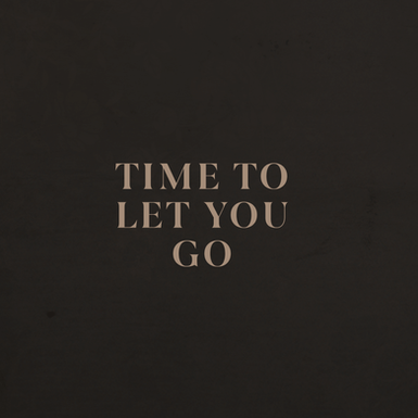 Time To Let You Go
