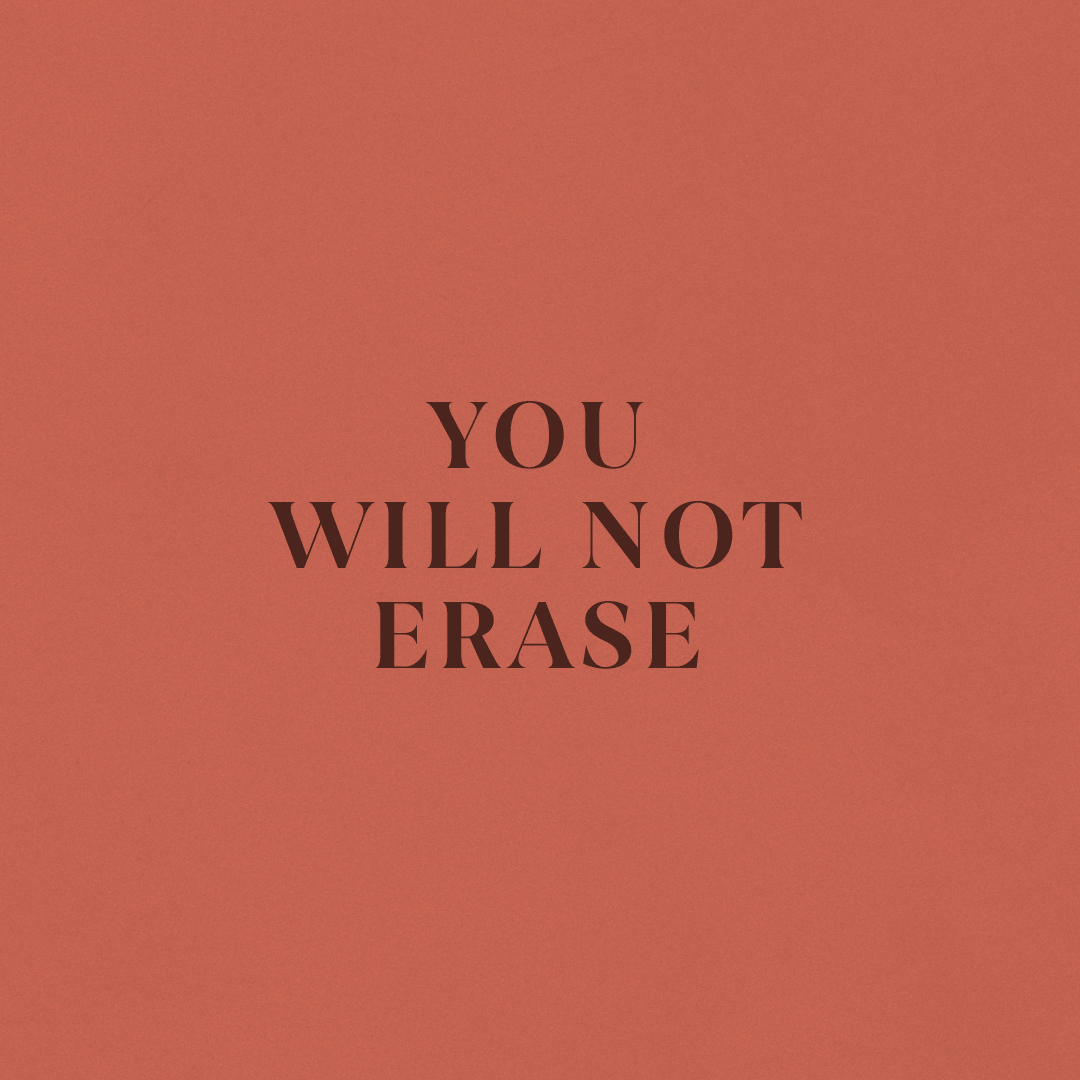 You Will Not Erase