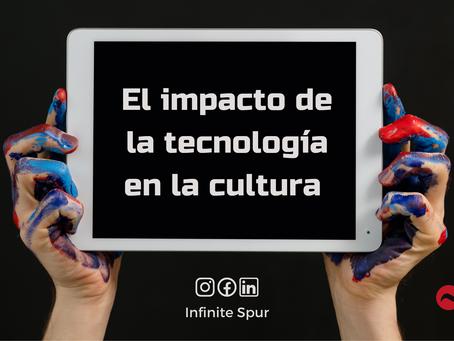 El impacto de la tecnología en la cultura