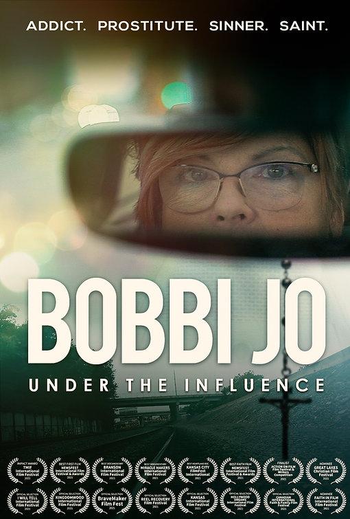 Bobbi Jo: Under the Influence Movie 27 x 40 Poster Laurels.jpg