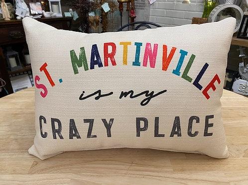 Crazy Place Pillow