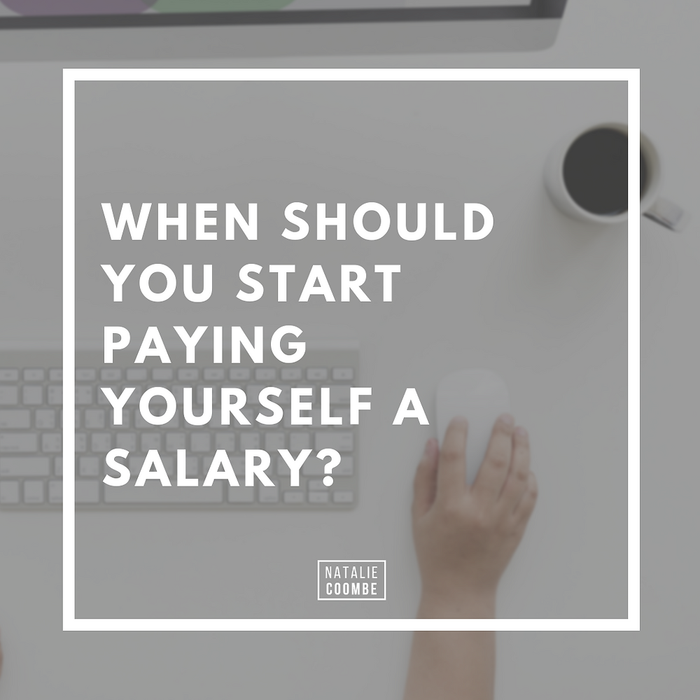 Paying Yourself a Salary - How long should you wait?