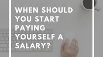 How Many Years Do You Wait Before Paying Yourself A Salary?