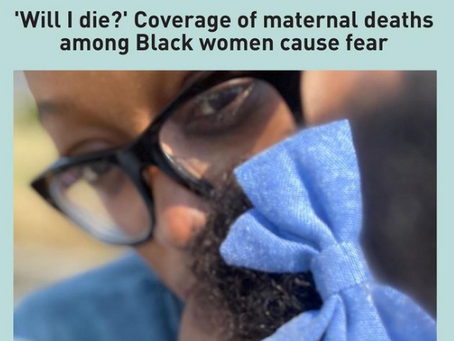 'Will I die?' Coverage of maternal deaths among Black women cause fear