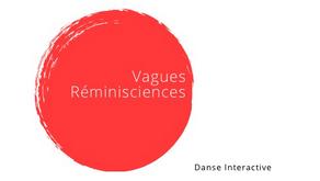 Résidence de Vagues Réminiscence