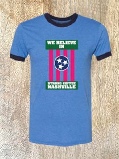 We Believe in Strong Coffee Blue Ringer Tee