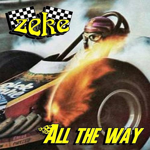 """ZEKE - """"All The Way"""" - 7"""" vinyl"""