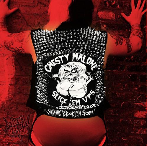 "Chesty Malone & The Slice 'Em Ups - ""Satanic Brooklyn Scum"" - 7"" vinyl only"