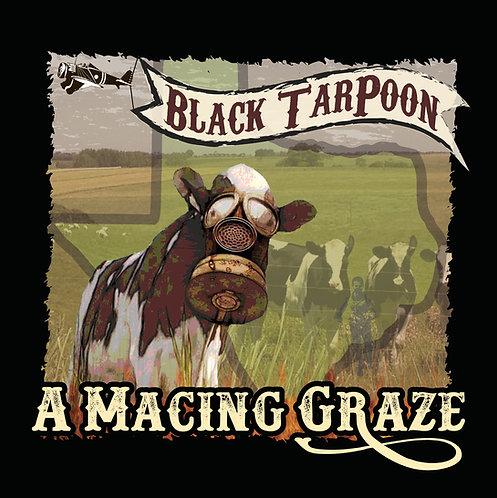 """Black TarPoon - """"A Macing Graze"""" CD"""
