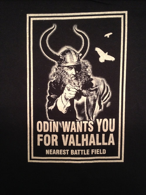 """Odin Wants You For Valhalla"" T-shirt"