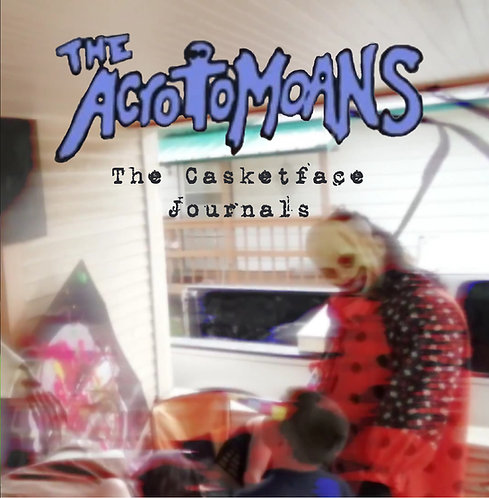 "The Acrotomoans - ""The Casketface Journals"" - CD"
