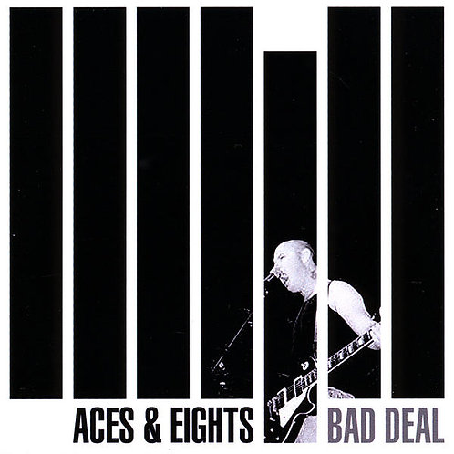 "Aces & Eights - ""Bad Deal"" CD"