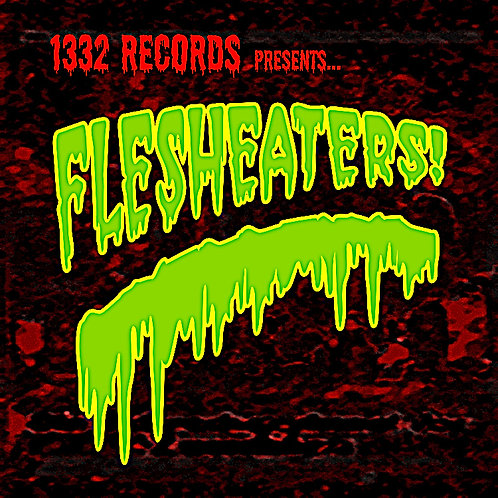 """Flesheaters!"" - Compilation CD"