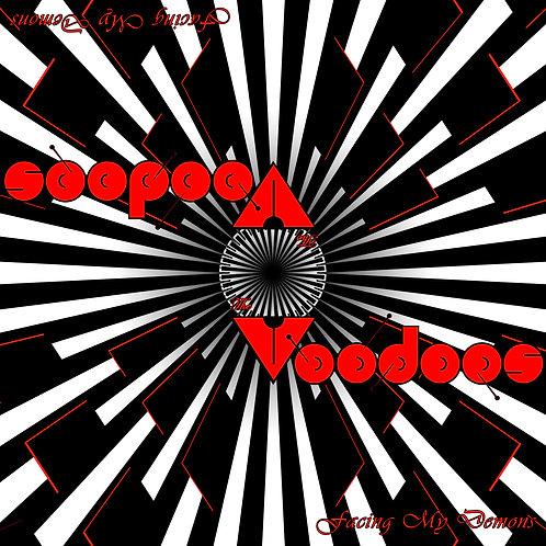 "The VooDoos - ""Facing My Demons"" 7"""