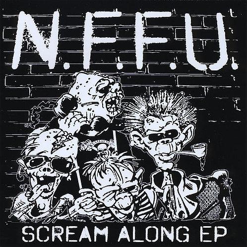 """N.F.F.U. - """"Scream Along EP"""" CD"""