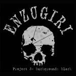 "Enzugiri - ""Project 3 - Background: Black"" CD"