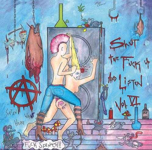 """Shut The Fuck Up & Listen Vol. VI. - 7"""" vinyl"""