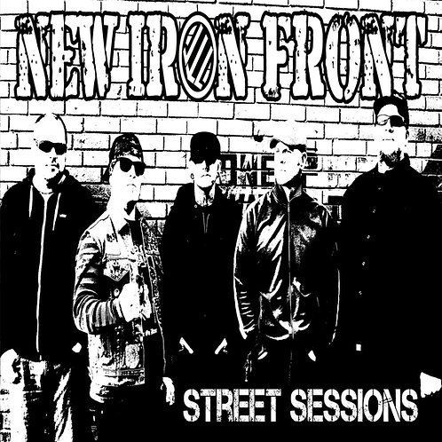 "New Iron Front - ""Street Sessions"" CD"