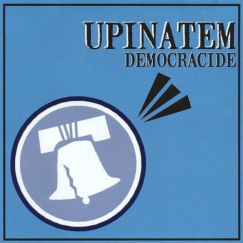"""Upinatem - """"Democracide"""" CD"""