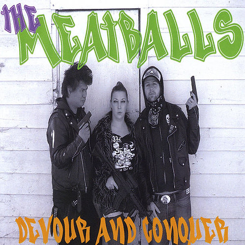 The Meatballs - Devour and Conquer