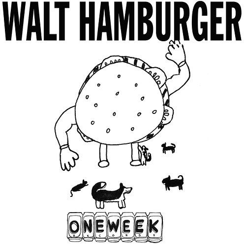 Walt Hamburger - One Week Records - #1 - Reissue / Remastered