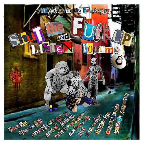 """Shut The Fuck Up & Listen Vol. 8 - 7"""" Clear vinyl"""
