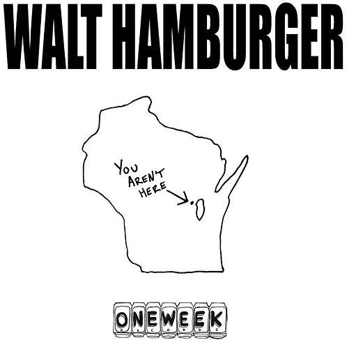 "Walt Hamburger - ""You Aren't Here"" - 12"" vinyl"