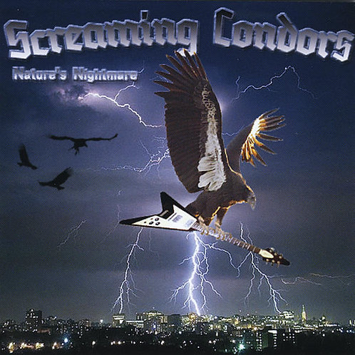 "The Screaming Condors - ""Nature's Nightmare"" CD"