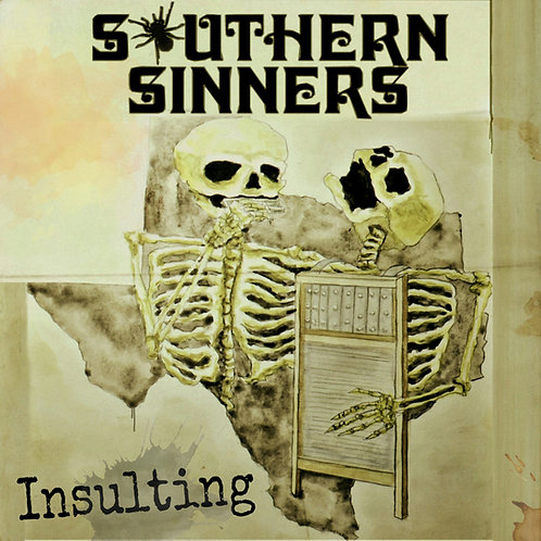 "Southern Sinners - ""Insulting"" CD"