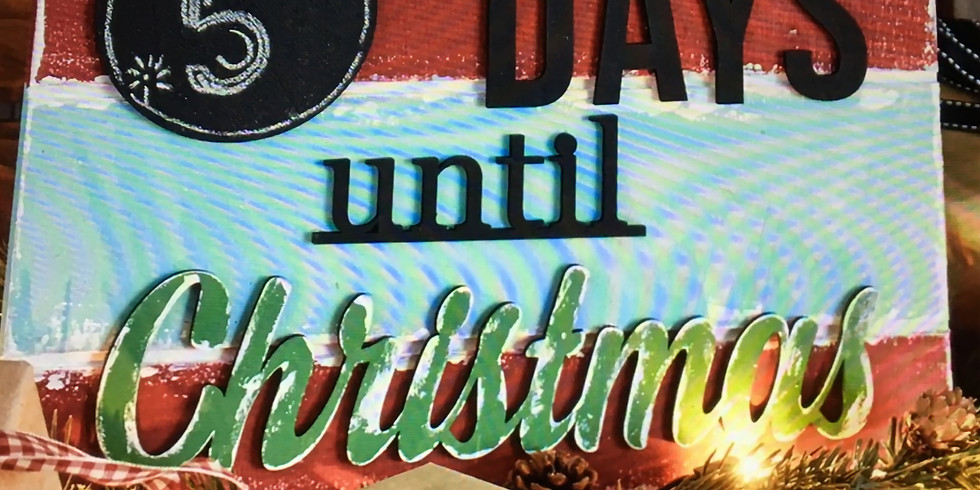 Make and Take Christmas Countdown Sign - Afternoon Session (1)