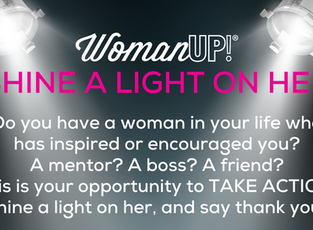 Shine A Light On Her - Our Newest Initiative