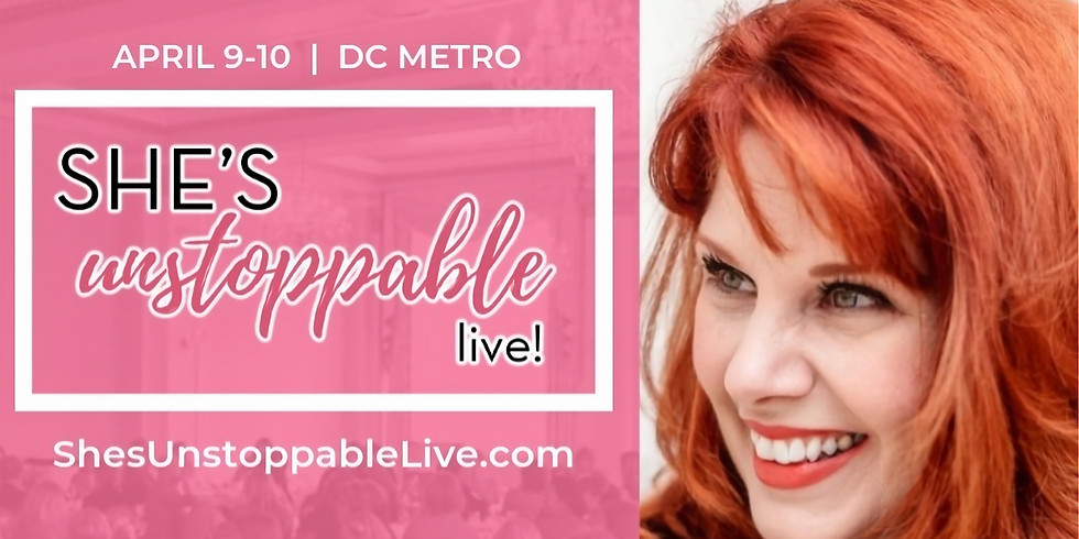 She's Unstoppable Live