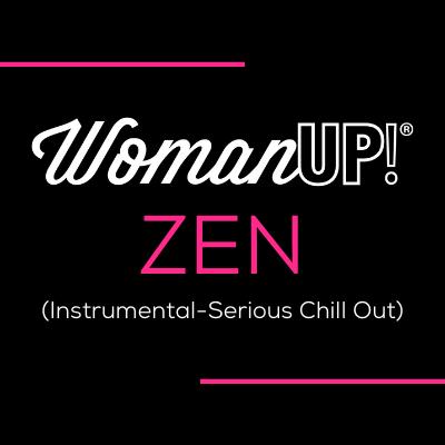 WomanUP! ZEN