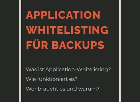 BACKUPS MIT APPLICATION-WHITELISTING VOR RANSOMWARE SCHÜTZEN