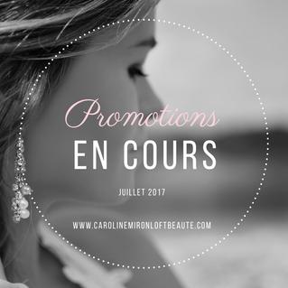 Promotions en cours: Juillet 2017