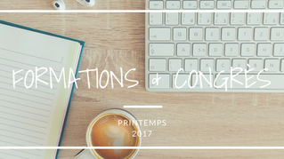 Formations & Congrès | Printemps 2017