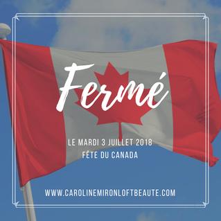 Congé - Fête du Canada