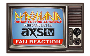 PYROMANIA the Def Leppard Experience AXS TV