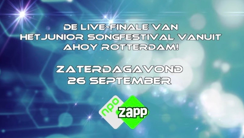 'The live final of Junior Songfestival from Ahoy Rotterdam! Saturday evening 26 September'