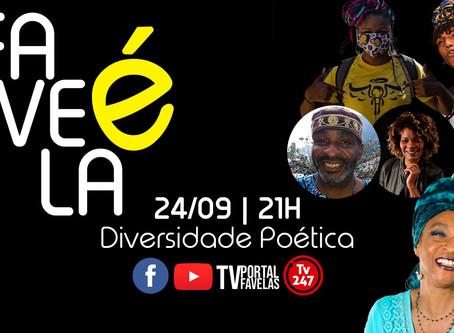 TV Portal Favelas apresenta: FavelaÉ: Diversidade Poética