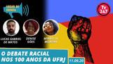 Lugar de Escuta realiza Debate Racial nos 100 anos da UFRJ