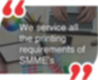 Service all requirements of SMME'S