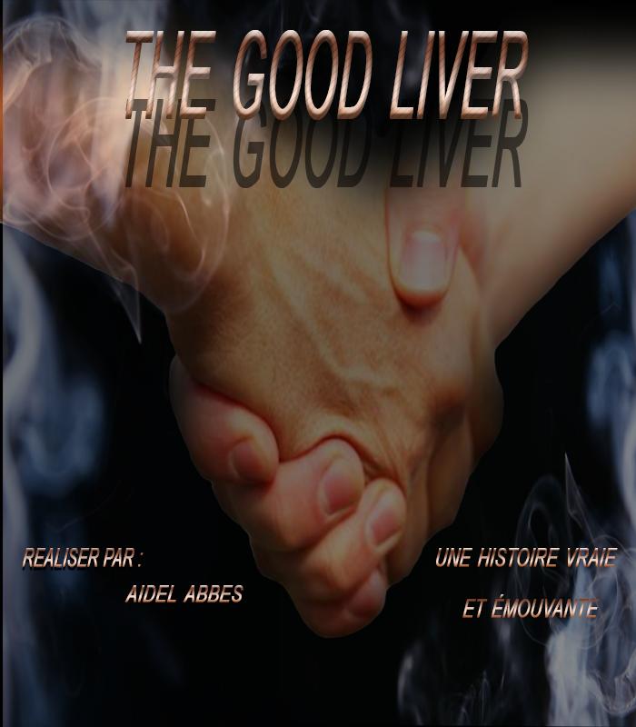Affiche de film The Good Liver.png