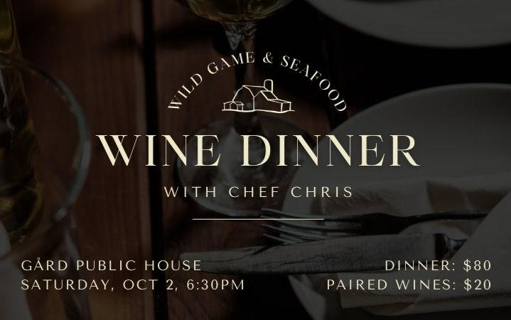 Wine Pairing Dinner: Wild Game & Seafood