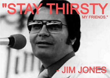 stay-thirsty-my-friends-jim-jones-556650