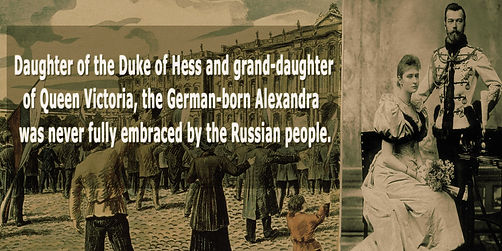the tsarina was german born and disliked by the russian people